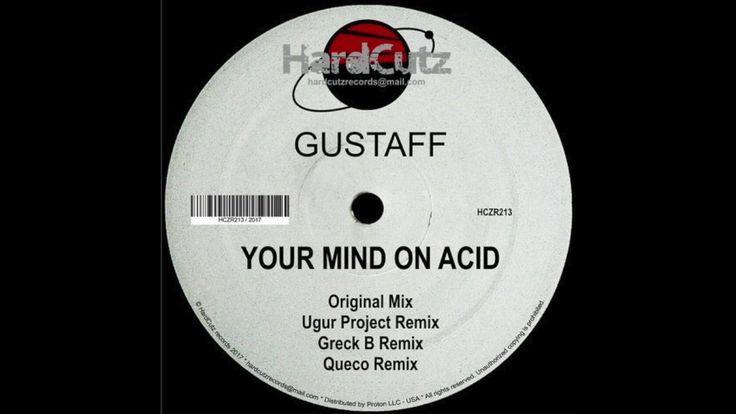 Gustaff - Your Mind On Acid (Ugur Project Remix)
