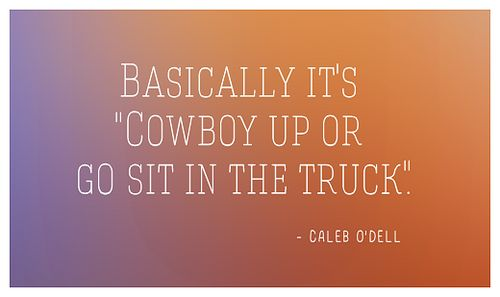 Quote from Caleb O'DellHeartland - 7x11 - Better Days