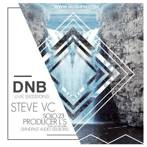 Steve VC LIVE- @HushFmRadio-  StandFastAudio Sessions Ft. Producer Ls Picks by Hush FM Radio on SoundCloud