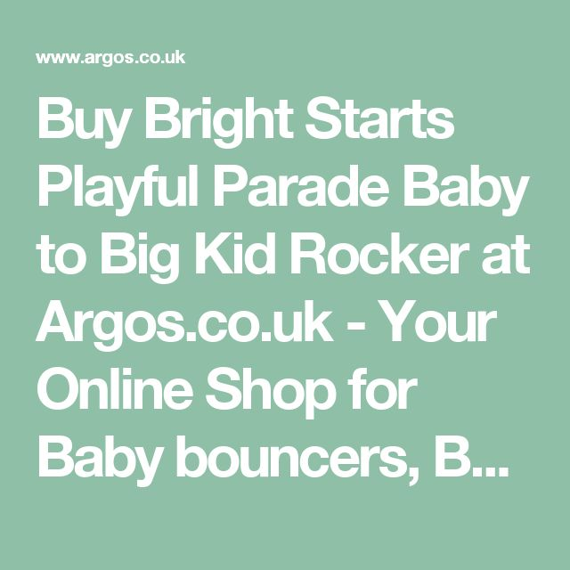 Buy Bright Starts Playful Parade Baby to Big Kid Rocker at Argos.co.uk - Your Online Shop for Baby bouncers, Baby bouncers and swings, Baby toys, Baby and nursery.