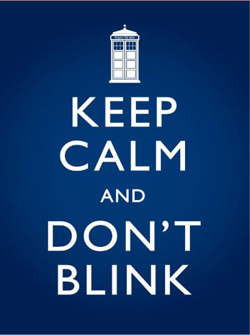 don't blinkDon'T Blink, Angels Statues, Doctorwho, Doctors Who, Keepcalm, Keep Calm, Dr. Who, Fans Art, Weeping Angels
