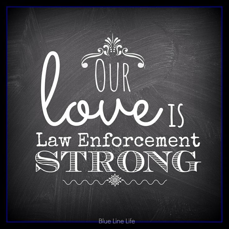 Our love is Law Enforcement Strong