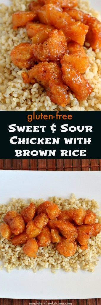 Gluten-free Sweet and Sour Chicken with Brown Rice - I miss ordering this from the Chinese take-out place! Now I can make at home! Healthier too!