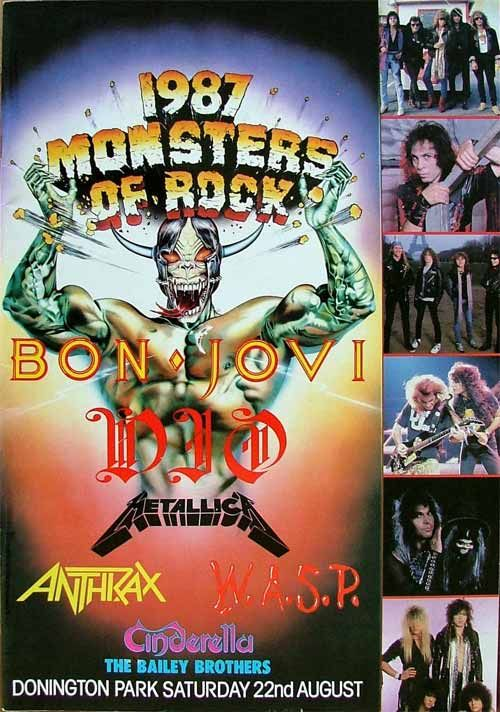My first Donington Monsters Of Rock Festival 1987. Cinderella were fantastic. Gypsy Road (unreleased then) was played for the first time. Still have the original cassette recording of the broadcast!
