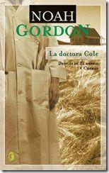 Noah Gordon: La Doctora Cole