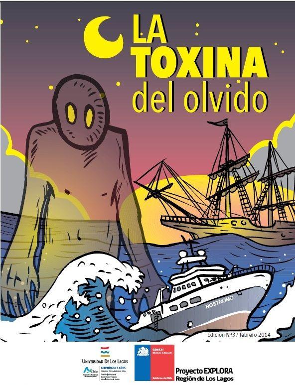 """""""La toxina del olvido"""", guión e ilustración Walter Velásquez, asesoría científica Doctor Daniel Varela."""
