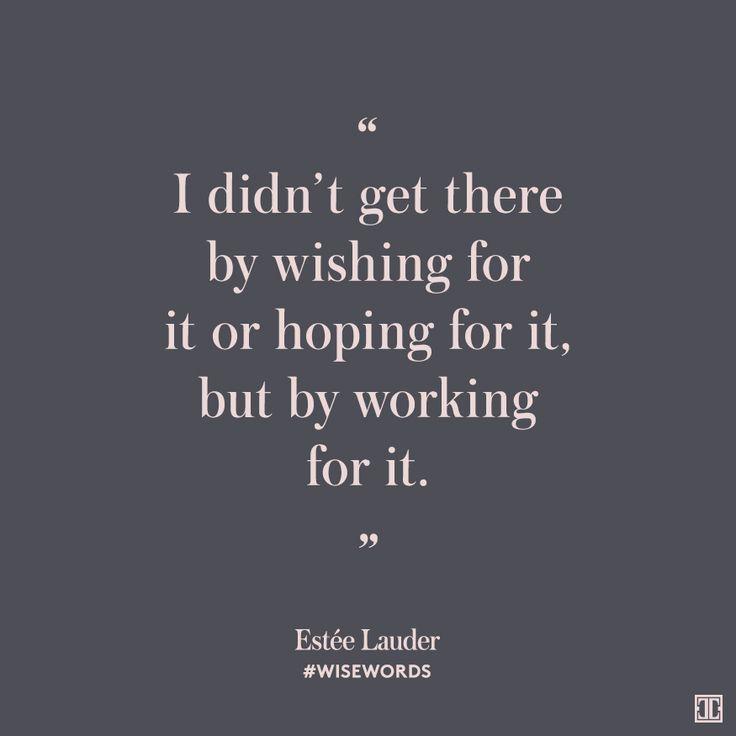 #WiseWords from Estée Lauder