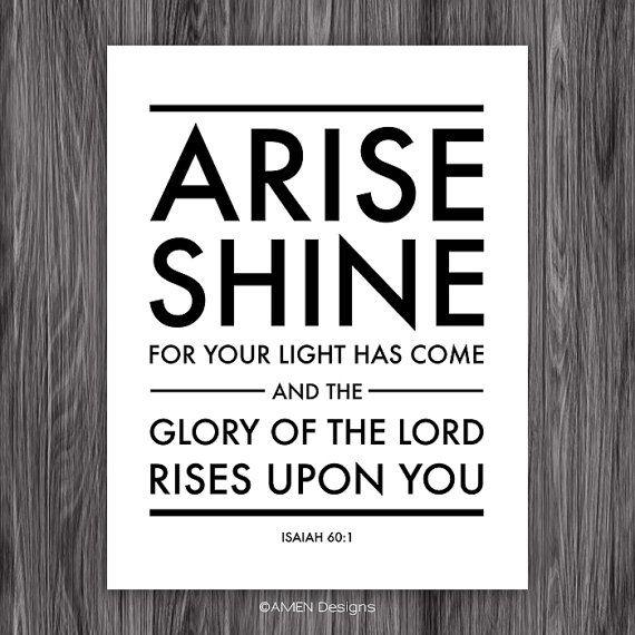 Isaiah 601. Arise Shine. 8x10. PDF. DIY by AmenPrintables on Etsy, $6.50