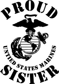 Proud sister of a United States Marine