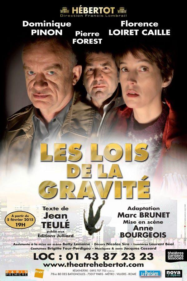 Théâtre : Les lois de la gravité d'après Jean Teulé - Avec Dominique Pinon et Florence Loiret Caille - Théâtre Hébertot | ParisianShoeGals