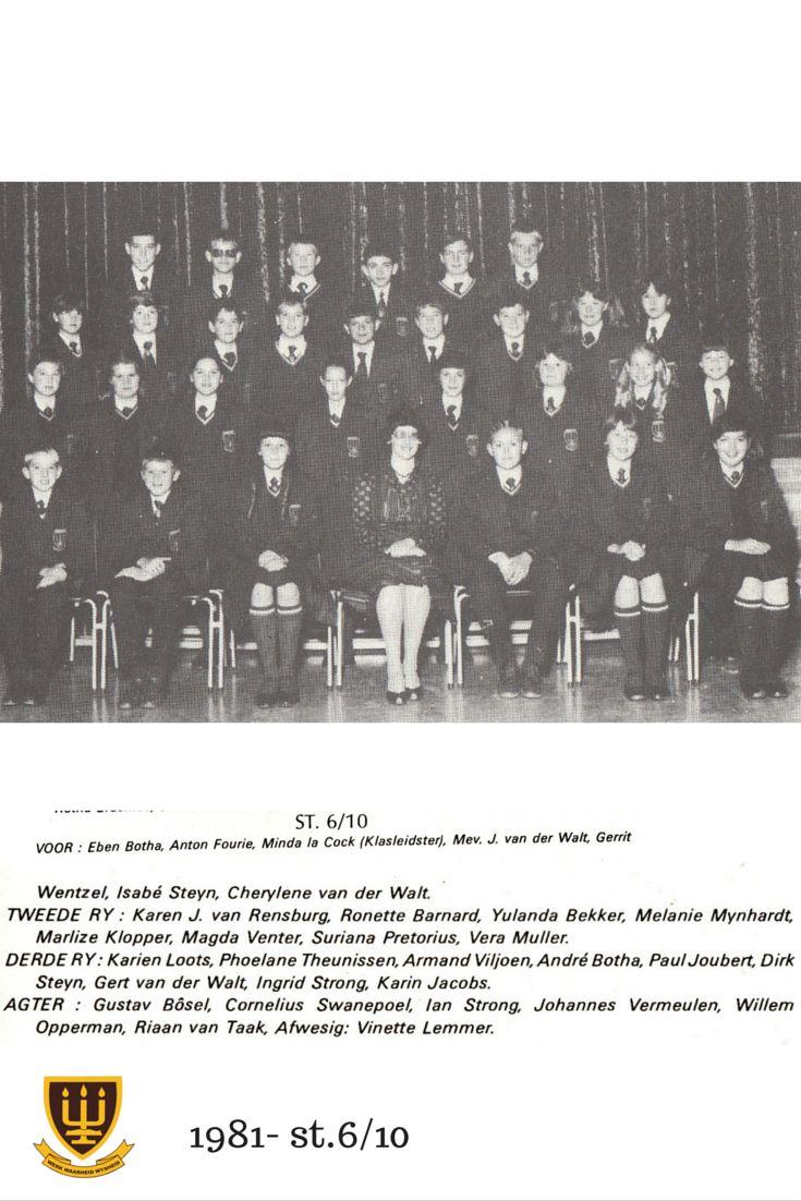 St. 6/10 Hoërskool Wesvalia 1981