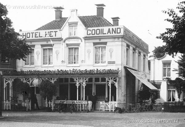 Oud Hilversum, het vroegere Hotel Gooiland.