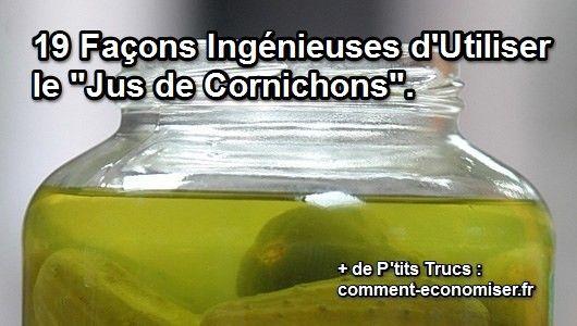 Ça y est, vous avez mangé le dernier cornichon du bocal. Il ne vous reste plus qu'un bocal avec plein de marinade pour cornichons. Découvrez l'astuce ici : http://www.comment-economiser.fr/utilisations-jus-de-cornichons.html?utm_content=buffer3ed71&utm_medium=social&utm_source=pinterest.com&utm_campaign=buffer