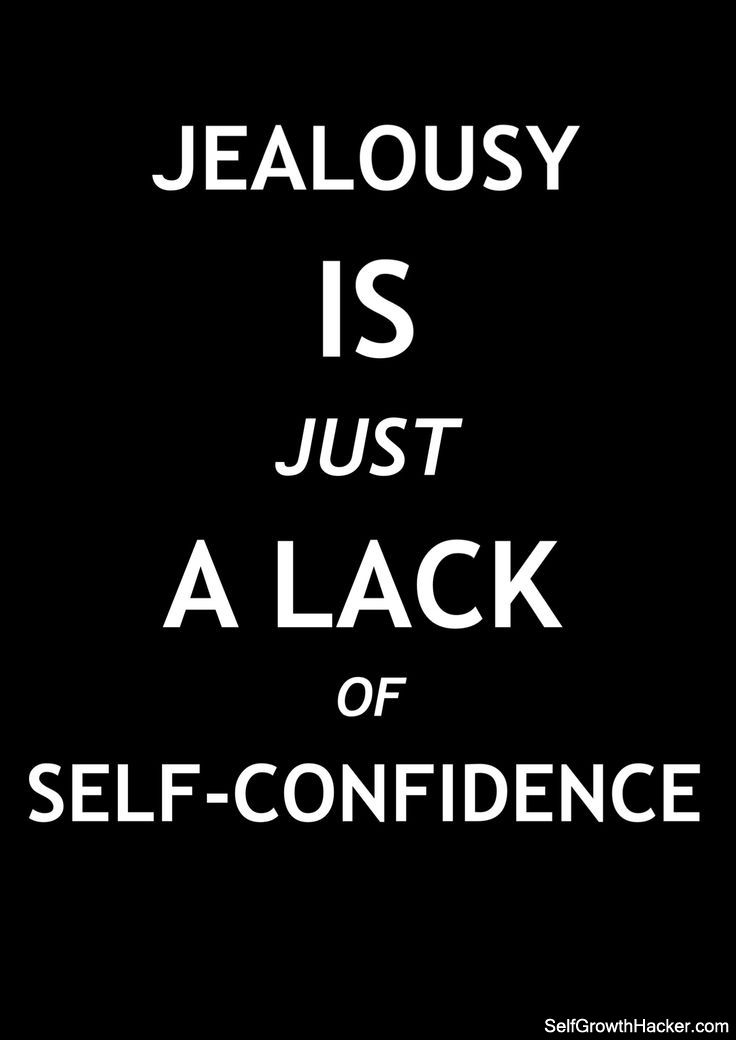 """Self Confidence Quotes: """"Jealousy is just a lack of self-confidence."""" Get more quotes here: http://www.selfgrowthhacker.com/110-self-confidence-quotes"""