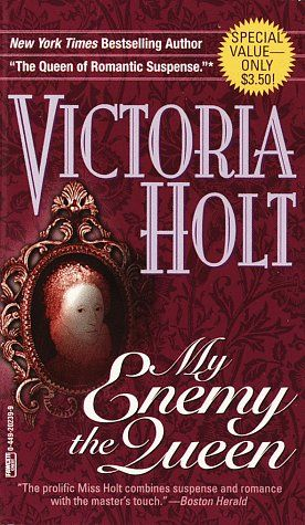 I OD'ed on Victoria Holt books when I was in high school. The school library had about a million of them and I read my way steadily through each and every one. ~a