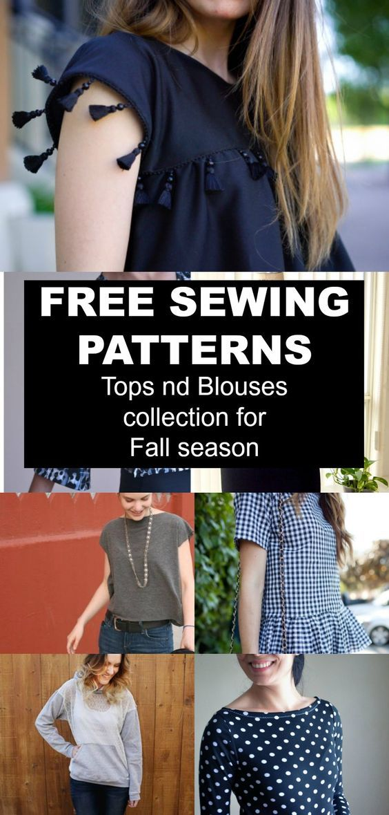 FREE PATTERN ALERT: Top and Blouses collection for the Fall season. Get access to a dozen of free sewing patterns and step by step tutorials