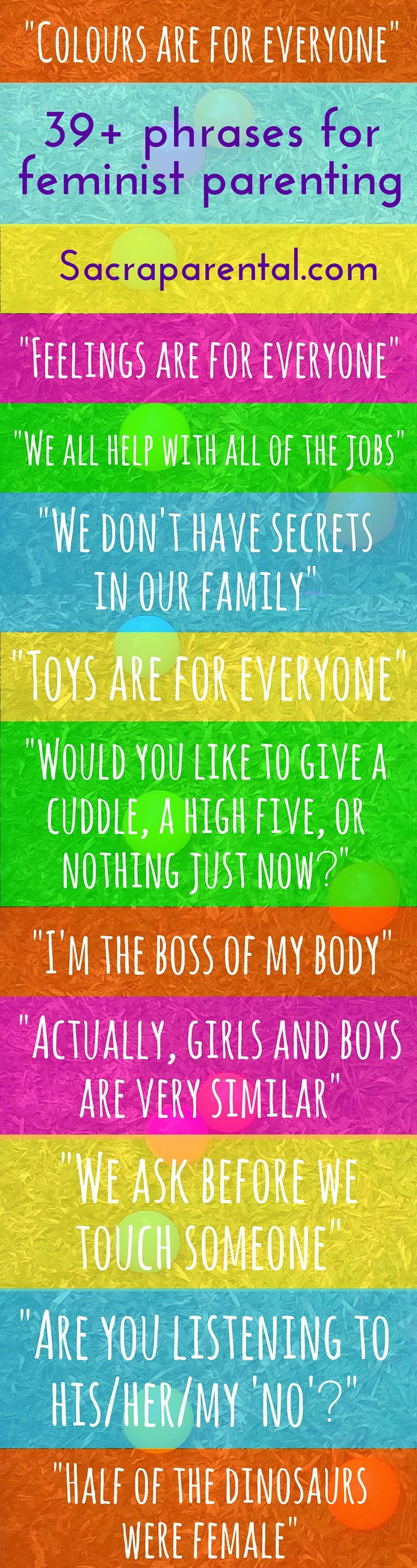 Gender neutral parenting infographic: 'Colours are for everyone!' - one of a great list of phrases for feminist parenting | Sacraparental.com