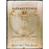 Plenary Fitness (A Guide to Health, Fitness & Happiness) (Kindle Edition)By Lawrence Sylou-Creutz Ojermark