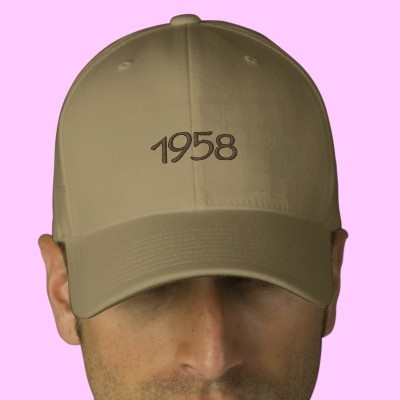 1958 Embroidered Hat Was 1958 a special year in your life?