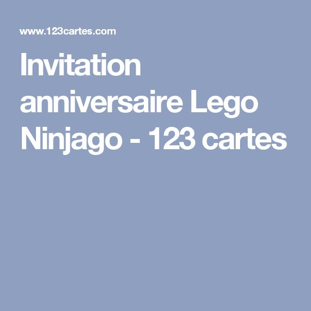 Invitation anniversaire Lego Ninjago - 123 cartes