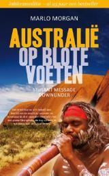 Marlo Morgan - Australië op blote voeten