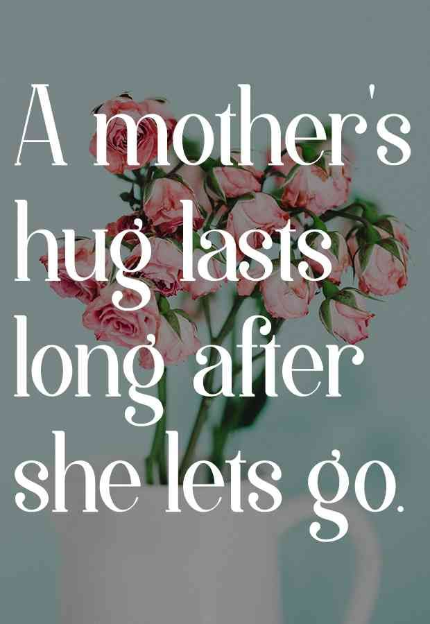 50 Thoughtful Mother S Day Quotes To Let Her Know How Much You