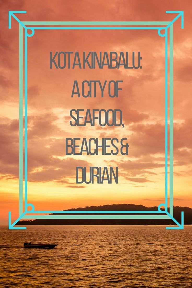 Best things to do in Kota Kinabalu in Borneo, Malaysia. Click here to find out more!