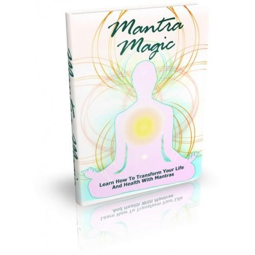 Mantra Magic Get All The Support And Guidance You Need To Use Mantras And Learn All About Your Hidden Traits As You Better Your Life Effectively With Mantras