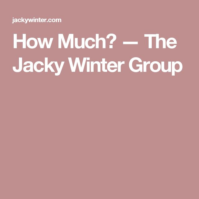 How Much? — The Jacky Winter Group
