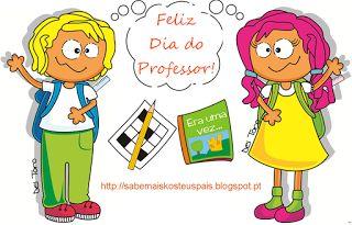 Sabe Mais k(que) os teus Pais: Dia Mundial do Professor