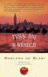 Marlena de Blasi,Tysiąc dni w Wenecji.