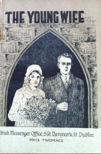 'Your Husband Comes First in the House': a (Catholic) Guide for The Young Wife (1938),