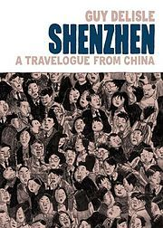 Shenzhen (published in English as Shenzhen: A Travelogue From China) is a black-and-white graphic novel by the Canadian Québécois author Guy Delisle published in 2000. It documents Delisle's three-month deployment in December 1997 to Shenzhen, a big city developed by the People's Republic of China near Hong Kong, where he is acting as the liaison between Dupuis, a Belgian animation producing company and a Chinese studio,