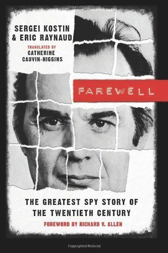 Farewell: The Greatest Spy Story of the Twentieth Century  ($6.55)