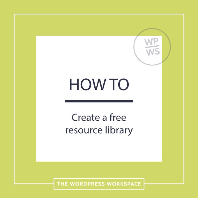 How to create an awesome resource library with free content upgrades and grow your email list in WordPress.