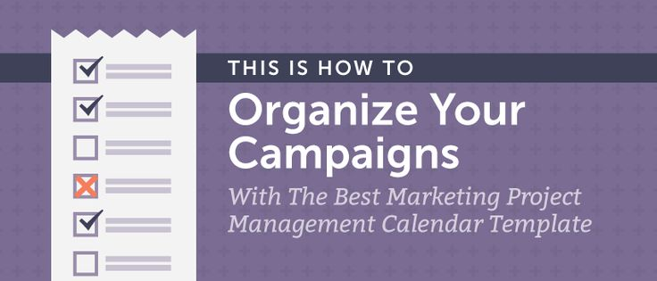 How to Organize Your Campaigns With the Best Marketing Project Management Calendar Template