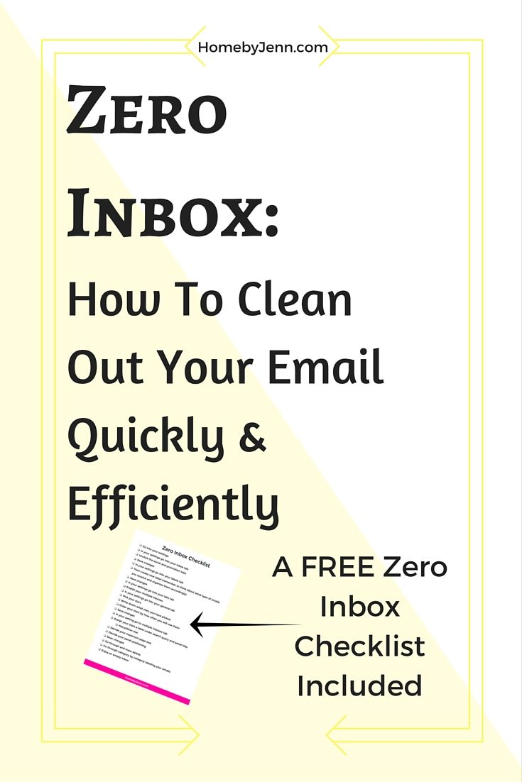 Zero Inbox: How To Clean Out Your Email Quickly And Efficiently