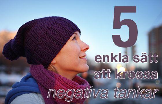 Dags att krossa våra negativa tankar!