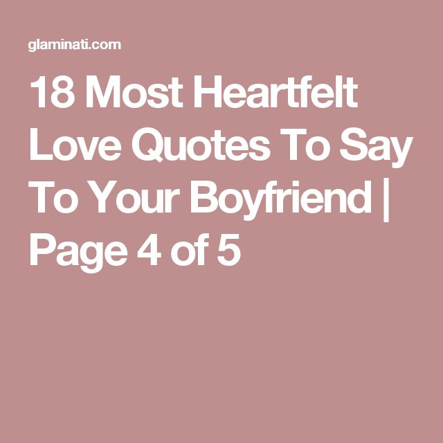 Love Quotes For Your Boyfriend: 17 Best Quotes To Your Boyfriend On Pinterest