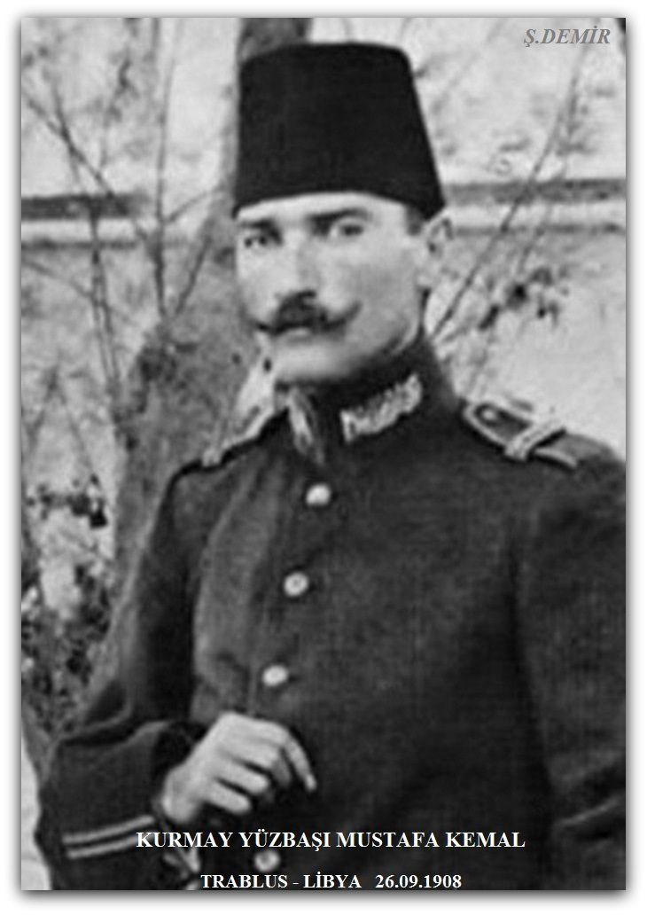 Mustafa Kemal- Libya Trablus - 26.09.1908