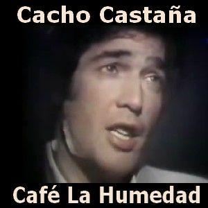 Acordes D Canciones: Cacho Castaña - Café La Humedad