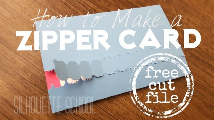 Free Silhouette Studio Zipper Card Cut File and Tutorial