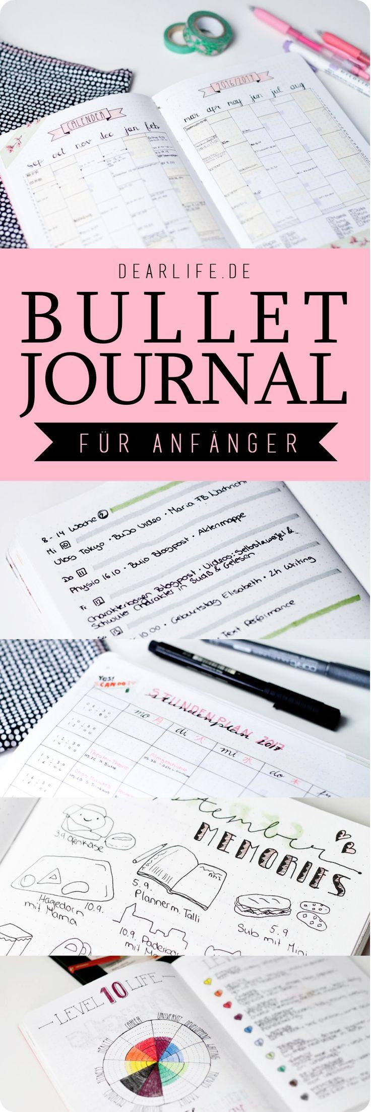 Mein ultimativer Guide zum Bullet Journal für Anfänger - so startest du dein Bullet Journal in 10 Minuten! Mit vielen wertvollen Tipps für den Anfang. www.dearlife.de