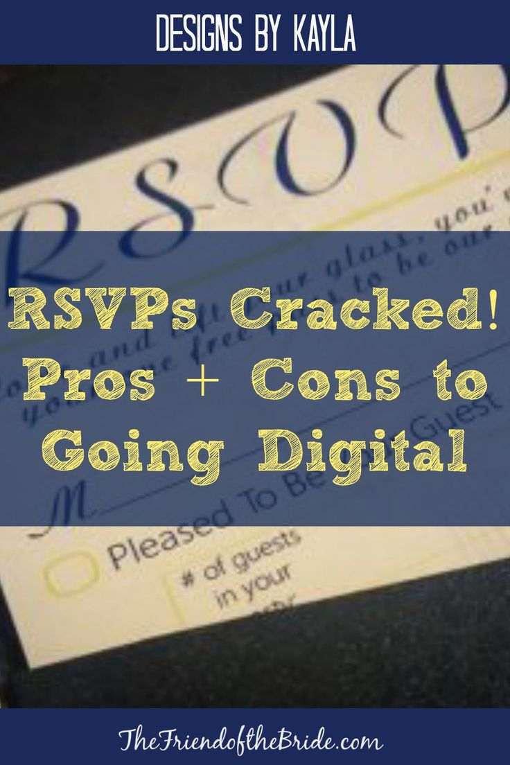 RSVPs Cracked Pros Cons to Going