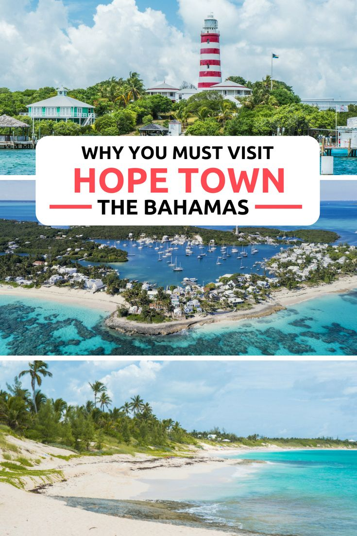 Hope Town Lighthouse Why You Must Visit The Abaco Islands Bahamas Travel Bahamas Travel Guide Bahamas Vacation