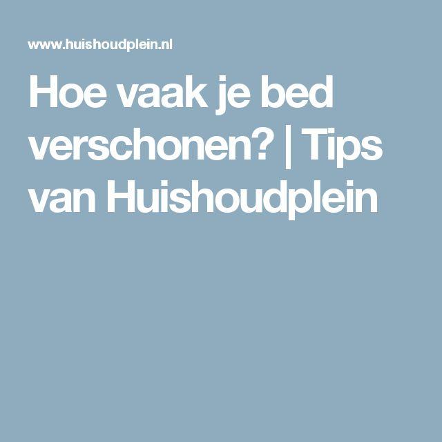 Hoe vaak je bed verschonen? | Tips van Huishoudplein