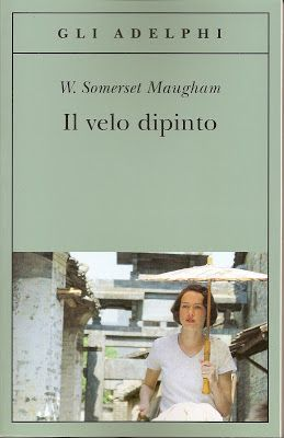 """Il Libro del giorno: """"Il velo dipinto"""" di William Somerset Maugham. Il Blog di Fabrizio Falconi: Il Libro del giorno: """"Il velo dipinto"""" di William ..."""