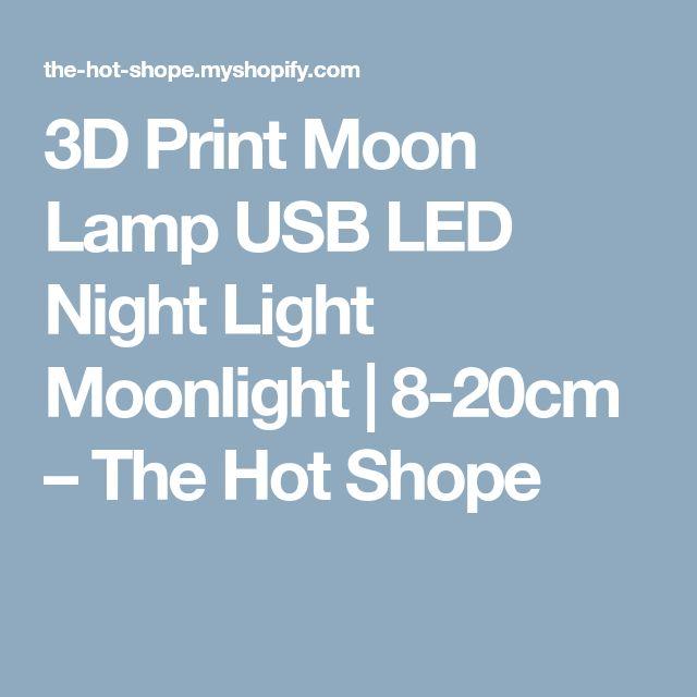 3D Print Moon Lamp USB LED Night Light Moonlight | 8-20cm                      – The Hot Shope