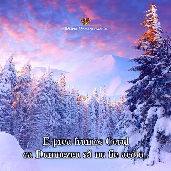 Buuuuunăăăă diiiimiiiineeeeaaaațaaa!  E prea frumos Cerul ca Dumnezeu să nu fie acolo  Îl putem găsi Acolo... sau în Sufletele noastre... :)  Zi frumoasă prieteni plină de Iubire... Trăire... și de Oameni frumoși! _____________ The most beautiful posts / Cele mai frumoase postări   Despre Oameni frumosi  - pagina ta de frumos   http://ift.tt/2xyywKb  - arhiva cu peste 400 de postări... una mai frumoasă ca alta!