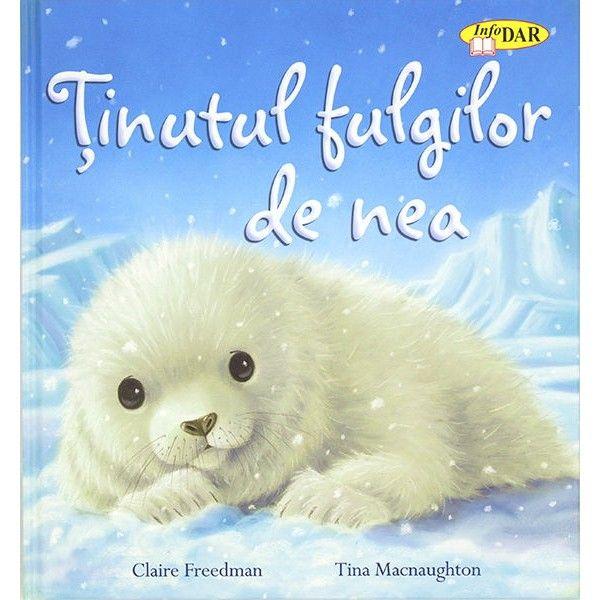 """Tinutul fulgilor de nea- Claire Freedman; Tina Macnaughton; Varsta:2-4 ani; """" Lumea stralucitoare a ghetii se trezeste la soare Si o noua zi incepe in acest tinut alb si inghetat."""" Aceasta carte surprinde maretia animalelor fascinate, care traiesc in tinutul rece. Este o celebrare lirica a personajelor de basm si a frumusetii fara pereche a unei lumi minunate"""